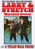 Larry and Stretch 6: Texans Walk Proud by Marshall Grover