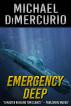 Emergency Deep by Michael DiMercurio