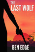 The Last Wolf by Ben Edge
