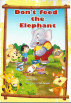 Don't Feed the Elephant by Sherry Ellis