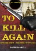To Kill Again: Episode Eight by Darren Howell