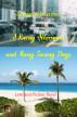 A Rainy Afternoon and Many Sunny Days by Yorgos Ntovas