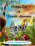 Happy Cat & Friends Adventure by Mamba Books & Publishing