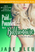 Paid and Pounded by a Billionaire 3: Barb's Booty by Jade Bleu