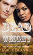 Dead Weight by Stacy-Deanne