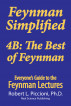Feynman Lectures Simplified 4B: The Best of Feynman by Robert Piccioni