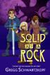 Solid as a Rock by Gregg Schwartzkopf