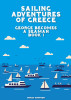 Sailing Adventures of Greece - George Becomes a Seaman - Book 1 by Mikey Simpson