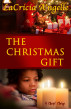 The Christmas Gift by LaCricia A'ngelle
