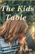 The Kids' Table by Jessie G. Talbot