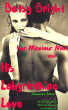 Betsy Bright, Her Minotaur Man and His Labyrinthine Love: An Erom Novelette of Monstrous Passion and Overwhelming Lust by Cassandra Flicker