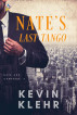 Nate's Last Tango by Kevin Klehr