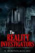 The Reality Investigators by V Bertolaccini