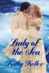 Lady of the Sea by Kathy Keller