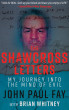 The Shawcross Letters: My Journey Into The Mind Of Evil by Brian Whitney