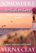 Somewhere to Fall in Love by Verna Clay