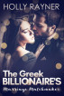 The Greek Billionaire's Marriage Matchmaker by Holly Rayner