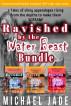 Ravished by the Water Beast Bundle by Michael Jade
