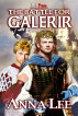 The Battle for Galerir by Anna Lee