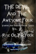 The Devil and the Awesome Four Vampire and Demon Hunter series Vol. 1 Rise Of The Four by Patrick M Cunningham