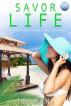 Savor Life by TB Mann