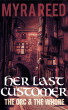 The Orc & the Whore: Her Last Customer by Myra Reed