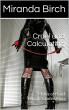 Cruel and Calculating: 3 Tales of Hard Female Domination by Miranda Birch