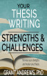 Your Thesis Writing Strengths and Challenges by Grant Andrews