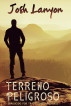 Terreno Peligroso by Josh Lanyon