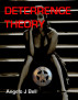 Deterrence Theory by Angelo Bell