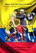 Fracaso de una ilusión, Selección Colombia en el umbral de la gloria by Luis Alberto Villamarin Pulido