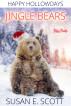 Jingle Bears by Susan E Scott