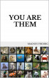 You Are Them by Magnus Vinding