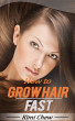 How to grow hair fast by Kimi Chew