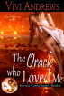 The Oracle Who Loved Me by Vivi Andrews
