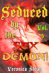 Seduced by the Sex Demon! (Volume 3) by Veronica Sloan