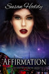 Affirmation - The Lepidoptera Vampire Series - Book Three by Susan Hoddy