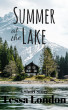 Summer at the Lake by Tessa London