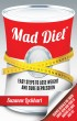 Mad Diet: Easy Steps to Lose Weight and Cure Depression by Suzanne Lockhart