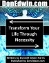 Transform Your Life Through Necessity by Donnell Harris