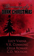 Dreaming of a Dark Christmas by C.D. Watson