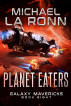 Planet Eaters by Michael La Ronn