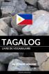 Livre de vocabulaire tagalog: Une approche thématique by Pinhok Languages
