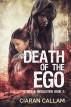 Death of the Ego by Ciaran Callam