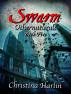 Othernaturals Book Five: Swarm by Christina Harlin