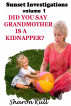Did You Know Grandmother is a Kidnapper? by Sharon Kull