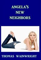 Angela's New Neighbors