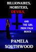 Billionaires, Mobsters, Devils, And The Girl From Palm Beach by Pamela Southwood