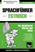 Sprachführer Deutsch-Estnisch und Kompaktwörterbuch mit 1500 Wörtern by Andrey Taranov