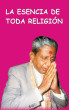 The Essence of All Religion (In Spanish) by Dada Bhagwan